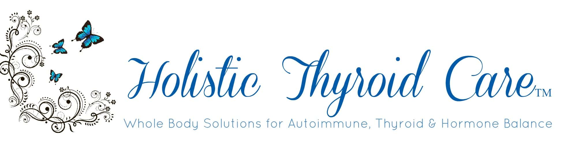 Holistic Thyroid Care