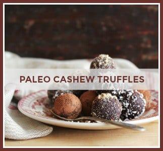 Paleo Cashew Truffles