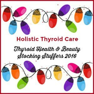 Thyroid Beauty Stocking Stuffers Gift Guide 2016