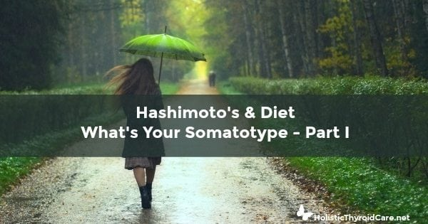 Hashimotos Diet and Body Type