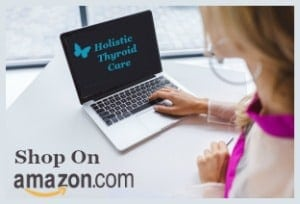 Shop Amazon Holistic Thyroid Care