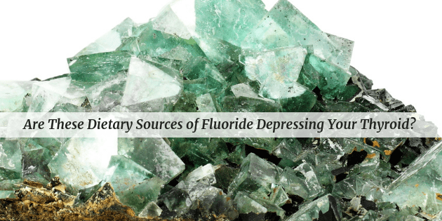 Dietary Sources of Fluoride